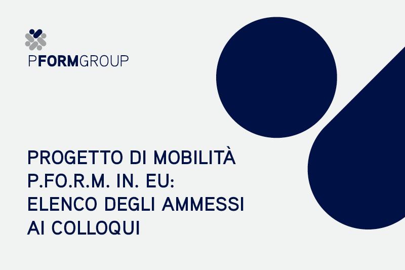 P.FO.R.M.IN.EU pubblicato l'elenco degli ammessi ai colloqui di selezione