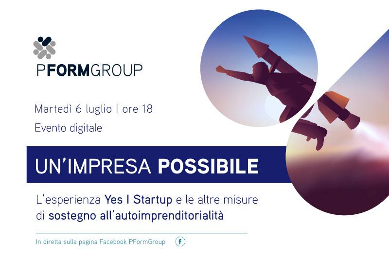"""Un'impresa possibile"""".Domanievento in diretta di PFormGroup sulle misure di sostegno all'autoimprenditorialità"""